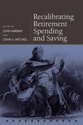 Cover for Recalibrating Retirement Spending and Saving