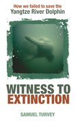 Cover for Witness to Extinction