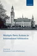 Cover for Multiple Party Actions in International Arbitration