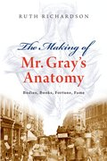The Making of Mr Gray's Anatomy Bodies, books, fortune, fame