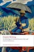 Empire Writing An Anthology of Colonial Literature 1870-1918