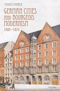 Cover for German Cities and Bourgeois Modernism, 1890-1924
