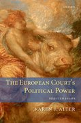 The European Court's Political Power Selected Essays