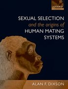 Cover for Sexual Selection and the Origins of Human Mating Systems