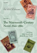 The Oxford History of the Novel in English Volume 3: The Nineteenth-Century Novel 1820-1880