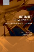 Internet Governance Infrastructure and Institutions