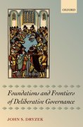 Cover for Foundations and Frontiers of Deliberative Governance