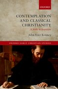 Contemplation and Classical Christianity A Study in Augustine