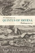 Cover for A Commentary on Quintus of Smyrna, <em>Posthomerica</em> 14