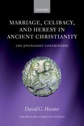 Cover for Marriage, Celibacy, and Heresy in Ancient Christianity
