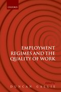 Cover for Employment Regimes and the Quality of Work