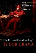Cover for The Oxford Handbook of Tudor Drama