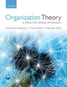 Eriksson-Zetterquist, Müllern, and Styhre: Organization Theory: A Practice Based Approach