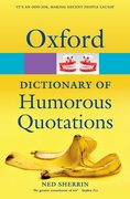Oxford Dictionary of Humorous Quotations