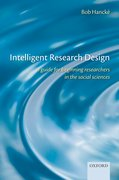Intelligent Research Design A Guide for Beginning Researchers in the Social Sciences