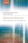 Information Structure Theoretical, Typological, and Experimental Perspectives