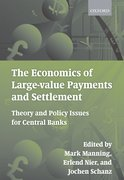 Cover for The Economics of Large-value Payments and Settlement