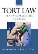 Lunney & Oliphant: Tort Law: Text and Materials 4e