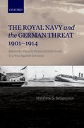 Cover for The Royal Navy and the German Threat 1901-1914