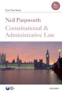 Parpworth: Constitutional and Administrative Law 6e