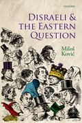 Cover for Disraeli and the Eastern Question