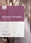 Solicitors' Accounts 2009-2010 A Practical Guide