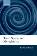 Cover for Time, Space, and Metaphysics