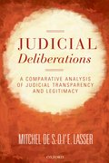 Judicial Deliberations A Comparative Analysis of Transparency and Legitimacy