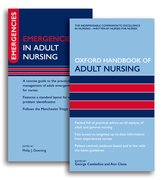 Cover for Oxford Handbook of Adult Nursing and Emergencies in Adult Nursing Pack