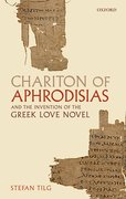 Cover for Chariton of Aphrodisias and the Invention of the Greek Love Novel