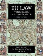 Craig & De Búrca: EU Law: Text, Cases, and Materials 5e