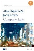 Dignam & Lowry: Company Law Core Text 6e