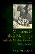 Cover for Monsters and their Meanings in Early Modern Culture