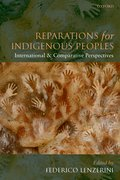 Reparations for Indigenous Peoples International and Comparative Perspectives