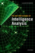 Cover for The Art & Science of Intelligence Analysis