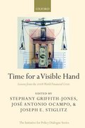 Time for a Visible Hand Lessons from the 2008 World Financial Crisis