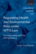 Cover for Regulating Health and Environmental Risks under WTO Law