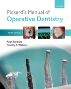 Banerjee and Watson: Pickard's Manual of Operative Dentistry 9e