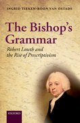 The Bishop's Grammar Robert Lowth and the Rise of Prescriptivism