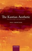 The Kantian Aesthetic From Knowledge to the Avant-Garde