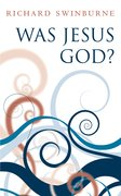 Cover for Was Jesus God?