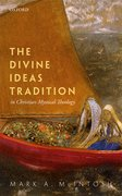 Cover for The Divine Ideas Tradition in Christian Mystical Theology