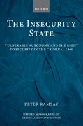 The Insecurity State Vulnerable Autonomy and the Right to Security in the Criminal Law