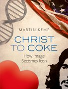 Christ to Coke How Image Becomes Icon