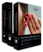 Cover for Oxford Handbook of Auditory Science The Ear, The Auditory Brain, Hearing (3 volume pack)