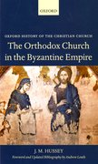 Cover for The Orthodox Church in the Byzantine Empire