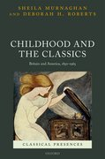 Cover for Childhood and the Classics - 9780199583478
