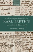 Cover for Eschatological Presence in Karl Barth