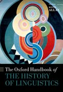 Cover for The Oxford Handbook of the History of Linguistics