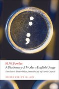 A Dictionary of Modern English Usage The Classic First Edition
